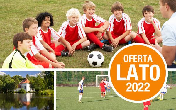 Letnie zgrupowania piłkarskie - Nadrzecze 2022